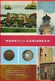 Money of the Caribbean 9780897222853