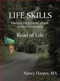 Life Skills Essential for Personal Growth on the Ever Changing, Nancy Harper, 146852285X