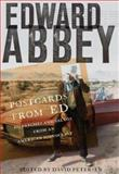 Postcards from Ed, Edward Abbey, 1571312854
