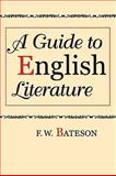 A Guide to English Literature, Bateson, F. W., 020236285X