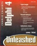 Charlie Calvert's Delphi 4 Unleashed, Calvert, Charlie, 0672312859