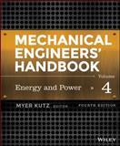 Mechanical Engineers' Handbook : Energy and Power, Kutz, Myer, 1118112857