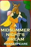 A Midsummer Night's Dream, William Shakespeare, 1495482855
