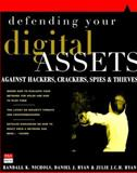 Defending Your Digital Assets Against Hackers, Crackers, Spies, and Thieves, Nichols, Randall K., 0072122854