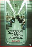An Introduction to the Sociology of Work and Occupations, Volti, 1412992850