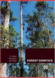 Forest Genetics, Adams, W. T. and Neale, D. B., 1845932854