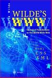 Wilde's WWW : Technical Foundations of the World Wide Web, Wilde, Erik, 3540642854