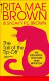 The Tail of the Tip-Off, Rita Mae Brown, 0553582852