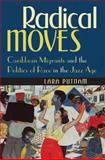 Radical Moves, Lara Putnam, 0807872857