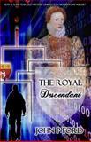 The Royal Descendant, John Ford, 1494912856