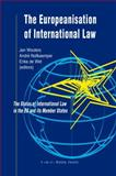 The Europeanisation of International Law : The Status of International Law in the EU and Its Member States, , 9067042854