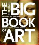 The Collins Big Book of Art, Ian Zaczek and David G. Wilkins, 0060832851