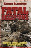 Fatal Decisions, Edmund Blandford, 1557502854