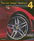 The Car Design Yearbook 4 : The Definitive Annual Guide to All New Concept and Production Cars Worldwide, Newbury, Stephen, 1858942853