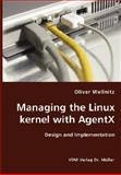 Managing the Linux Kernel with Agentx- Design and Implementation, Oliver Wellnitz, 3836412853