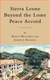 Sierra Leone Beyond the Lome Peace Accord 9780230102859