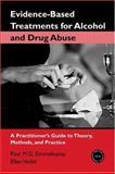 Evidence-Based Treatments for Alcohol and Drug Abuse, Paul M. G. Emmelkamp and Ellen Vedel, 0415952859