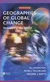 Geographies of Global Change : Remapping the World, Johnston, R. J. and Taylor, Peter J., 0631222855