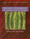 Biological Consequences of Global Climate Change, Ennis, Christine A. and Marcus, Nancy H., 0935702857