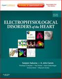 Electrophysiological Disorders of the Heart : Expert Consult - Online and Print, Saksena, Sanjeev and Camm, A. John, 1437702856