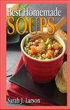 Best Homemade Soups, Sarah Larson, 1490932852