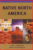 Native North America, Larry J. Zimmerman and Brian Leigh Molyneaux, 0806132868