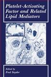 Platelet-Activating Factor and Related Lipid Mediators, , 146845286X