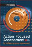 Action-Focused Assessment for Software Process Improvement, Kasse, Tim, 1580532861
