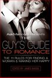 The Guy's Guide to Romance, James Bassil, 0061242861