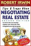 Tips and Traps When Negotiating Real Estate, Irwin, Robert, 0071452869