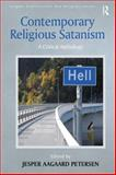 Contemporary Religious Satanisim : Who Serves Satan?, Lewis, James and Petersen, Jesper Aagaard, 0754652866