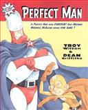 Perfect Man, Troy Wilson, 1551432862
