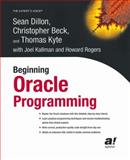 Beginning Oracle Programming, Dillon, Sean and Beck, Christopher, 1590592867