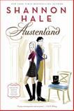 Austenland, Shannon Hale, 1596912863