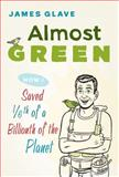 Almost Green, James Glave, 1602392862