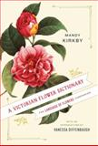A Victorian Flower Dictionary, Mandy Kirkby, 0345532864