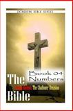 The Bible Douay-Rheims, the Challoner Revision - Book 04 Numbers, Zhingoora Series, 1477652868