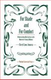 For Shade and for Comfort : Democratizing Horticulture in the Nineteenth-Century Midwest, Lyon-Jenness, Cheryl, 1557532869