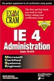 MCSE Internet Explorer 4 Exam Cram, James M. Stewart, 1576102866