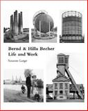 Bernd and Hilla Becher : Life and Work, Lange, Susanne, 0262122863
