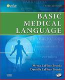 Basic Medical Language, LaFleur Brooks, Myrna and LaFleur Brooks, Danielle, 032305286X