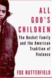 All God's Children, Fox Butterfield, 0394582861