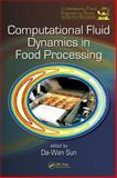 Computational Fluid Dynamics in Food Processing, , 0849392861