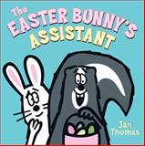 The Easter Bunny's Assistant, Jan Thomas, 0061692867