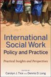 International Social Work Policy and Practice : Practical Insights and Perspectives, , 0470252863