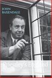 Priestley's England : J. B. Priestley and English Culture, Baxendale, John, 0719072867