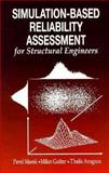 Simulation-Based Reliability Assessment for Structural Engineers, Marek, Pavel and Gustar, Milan, 0849382866