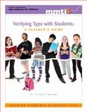 Verifying Type with Students : A Teacher's Guide, Murphy, Elizabeth, 0935652868