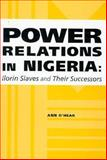 Power Relations in Nigeria 9781878822864