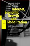 Internet, Economic Growth and Globalization : Perspectives on the New Economy in Europe, Japan and the USA, , 3540002863